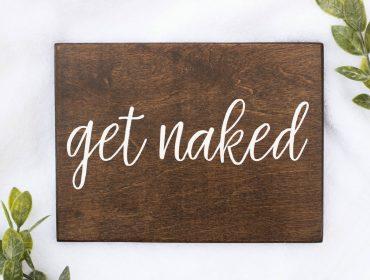 Get Naked Sign