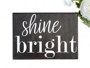 shine bright sign