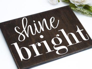 shine bright sign
