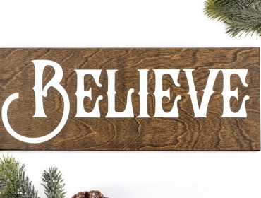 Wooden Believe Christmas Sign