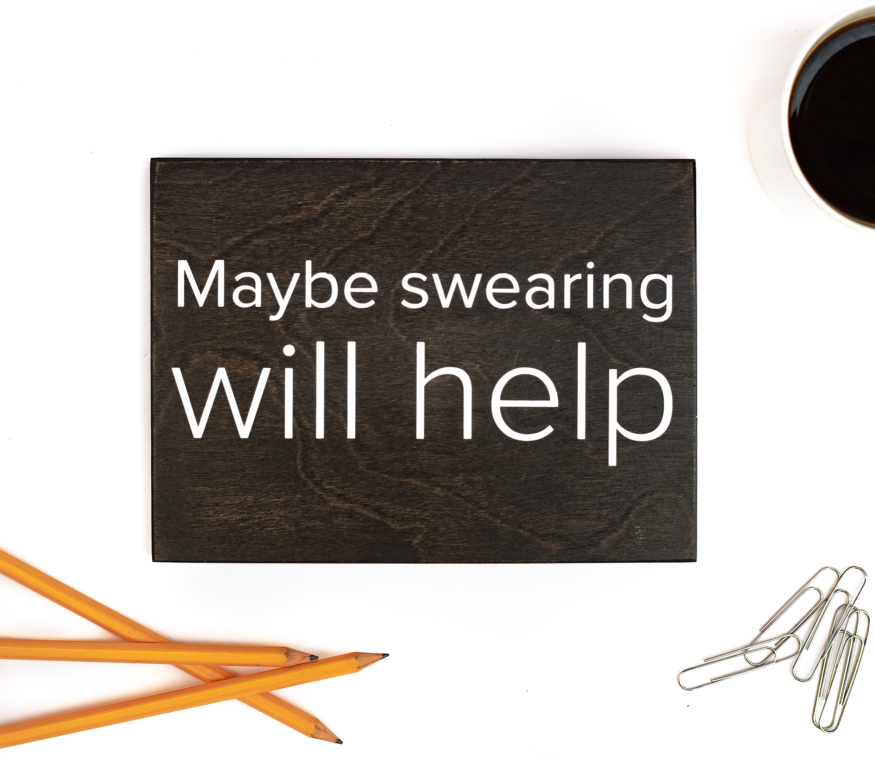 maybe swearing will help cubicle sign